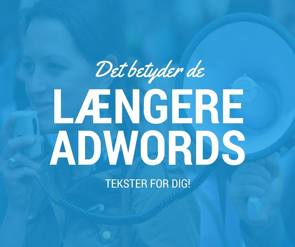 Det betyder de længere AdWords-annoncer for dig