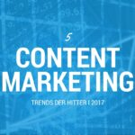 5 content marketing trends der hitter i 2017