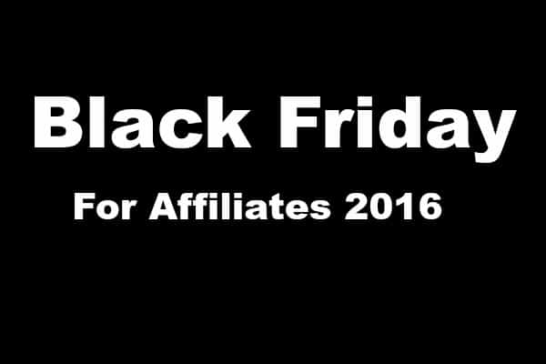 black friday for affiliates